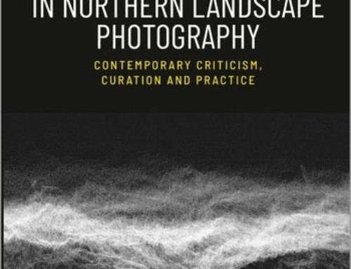 Proximity and Distance in Northern Landscape Photography Contemporary Criticism, Curation, and Practice